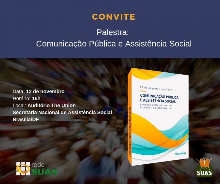 Venha dialogar com a gente sobre o papel da Comunicação Pública no Sistema Único de Assistência Social