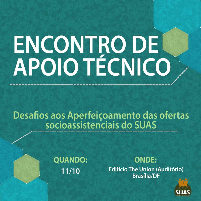 Encontro de Apoio Técnico: Desafios ao Aperfeiçoamento das Ofertas Socioassistenciais do SUAS