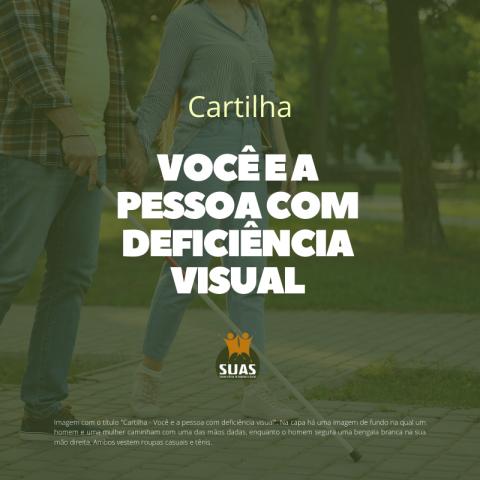 Cartilha - Você e a pessoa com deficiência visual